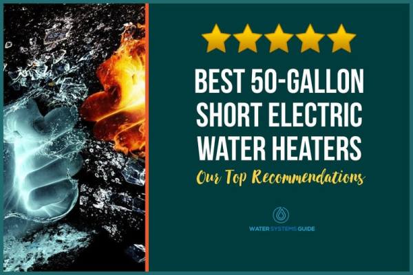 Top 2 50-Gallon Short Electric Water Heaters (2021 Review)🥇