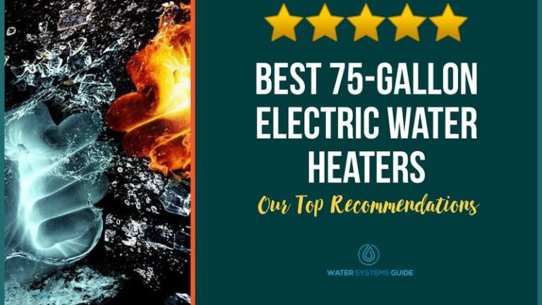 Best 75 Gallon Electric Water Heaters