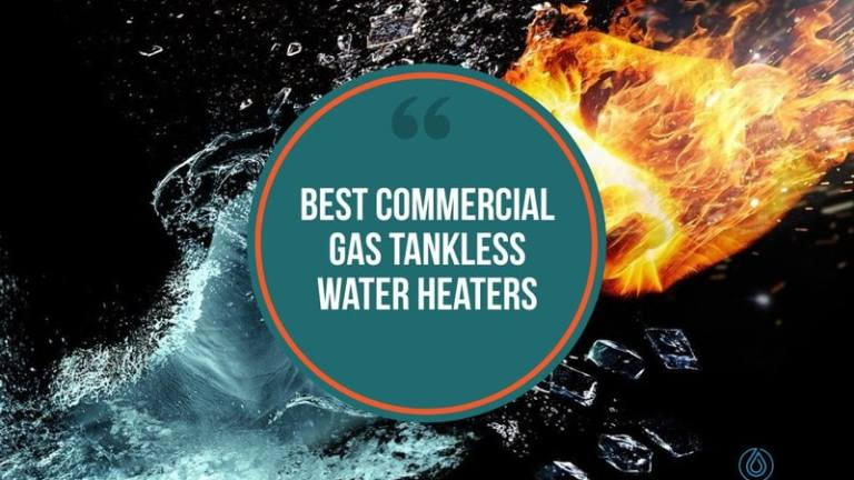 Best Commercial Gas Tankless Water Heaters
