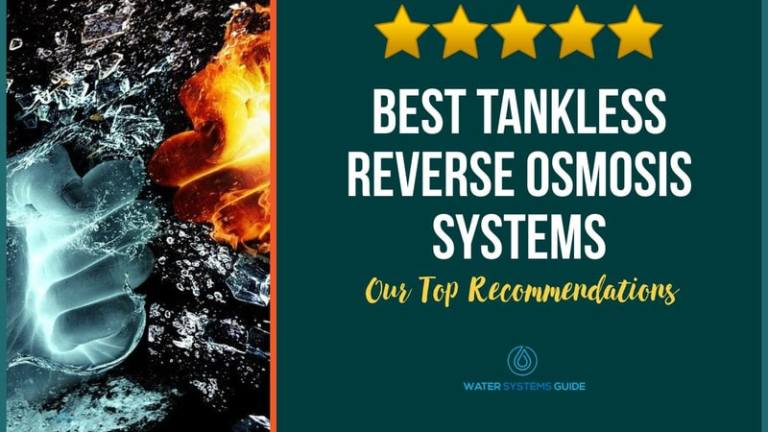 Best Tankless Reverse Osmosis Systems