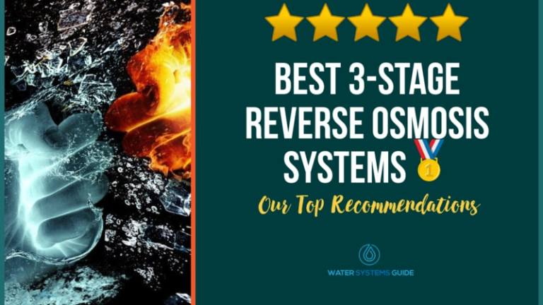 Best 3 Stage Reverse Osmosis Systems