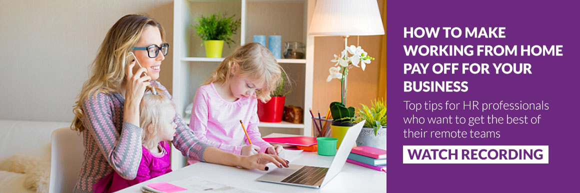 How to make Working from Home Pay Off for your Business