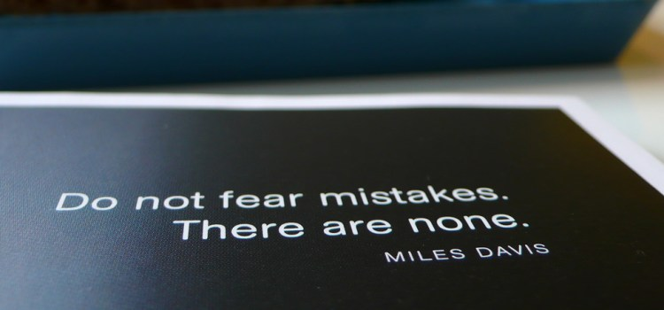 Start Making Mistakes Today!
