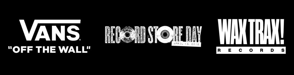 4fd8314048bfc7 VANS Presents  Industrial Accident  The Story of Wax Trax! Records  Experience Events 4 13  Chicago