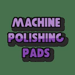 Machine Polishing Pads