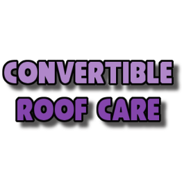 Convertible Roof Care