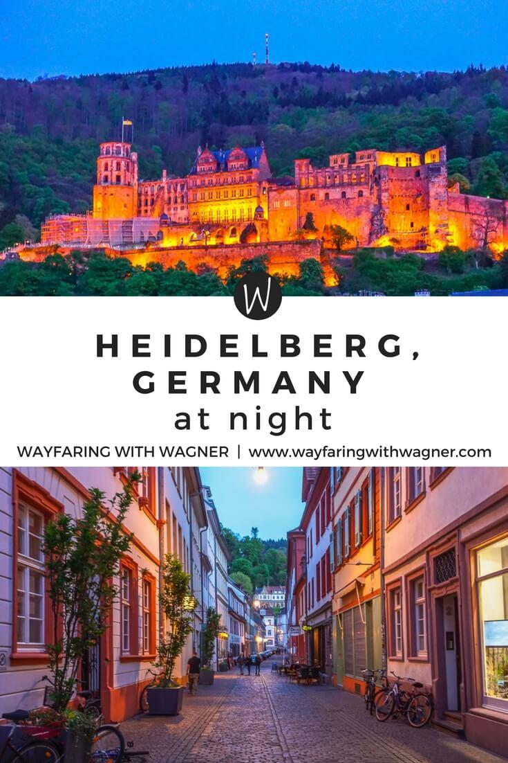 A photo diary of Heidelberg, Germany at night | Heidelberg Castle | Heidelberg Altstadt | Heidelberg Tipps | Things To Do Heidelberg, Germany | European Travel | Germany Travel | Wayfaring With Wagner