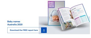 clickable graphic says, baby names australia 2020. download the free report here.