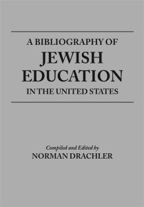 A Bibliography of Jewish Education in the United States cover