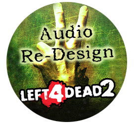 Trailer Audio Re-Design – Left 4 Dead 2