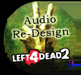 Trailer Audio Re-Design – Left 4 Dead 2