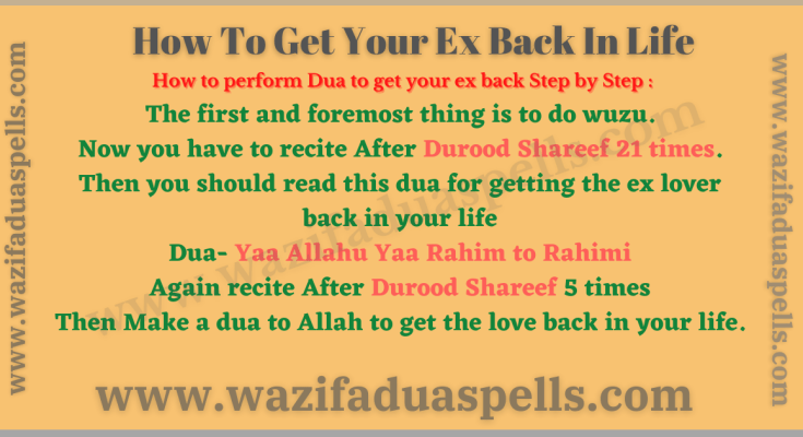 How to Get your Ex Back In Life