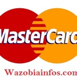 Mastercard Nigeria Job Recruitment 2020 – Application Form & How to Apply Online