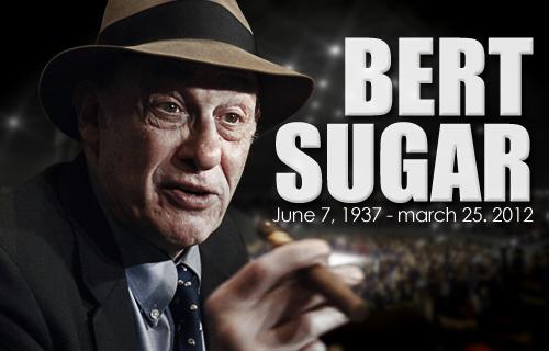 The WBA mourns the death of Bert Sugar