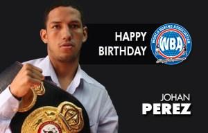 "Happy birthday Johan ""Terrible"" Pérez"