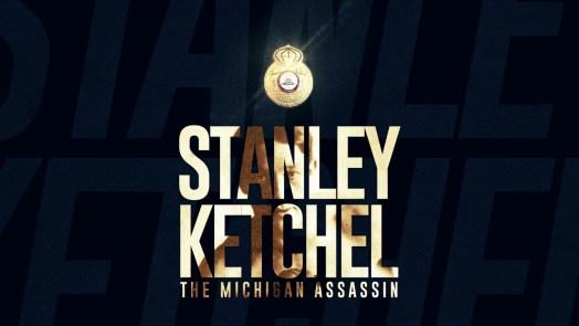 """Stanley Ketchel, """"The Michigan Assassin"""""""