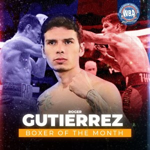 Roger Gutierrez is the WBA Boxer of the Month