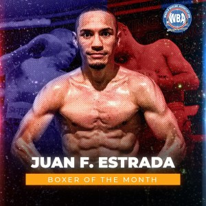 Juan Francisco Estrada is the WBA Boxer of the Month