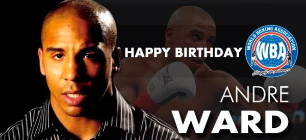 Happy Birthday Andre Ward