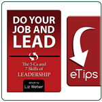 Do Your Job & Lead! Leadership eTips