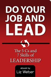 Do Your Job & Lead!