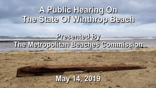 MBC Public Hearing: The State of Winthrop Beach, May 14, 2019