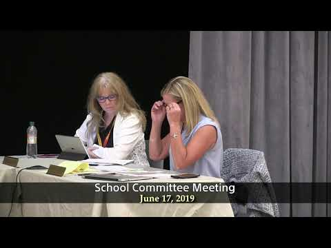 School Committee Meeting of June 17, 2019