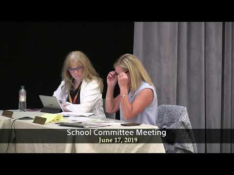 School Committee Meeting of June 17, 2019