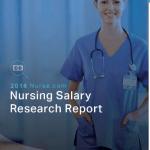 Nurse.com releases nursing salary research report
