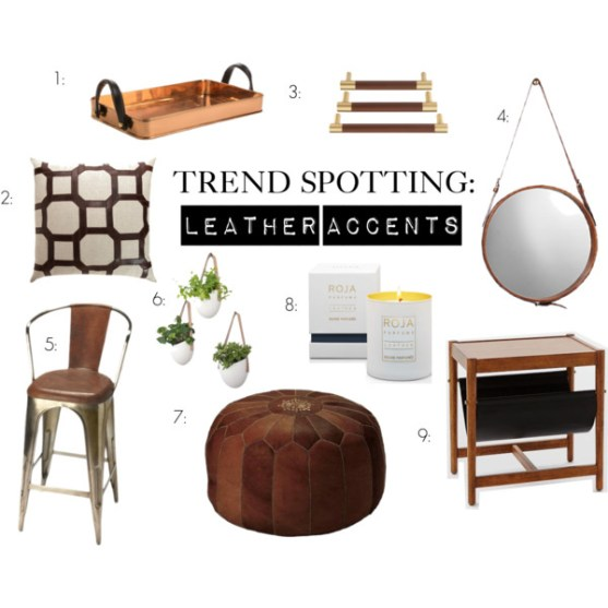 Trend Spotting - Leather Accents