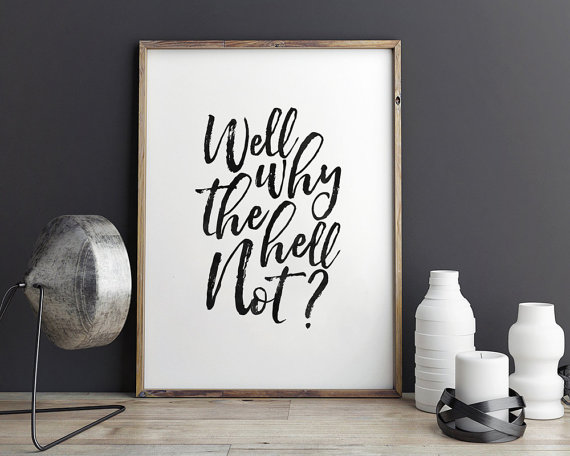 Motivational Black and White Typography Prints