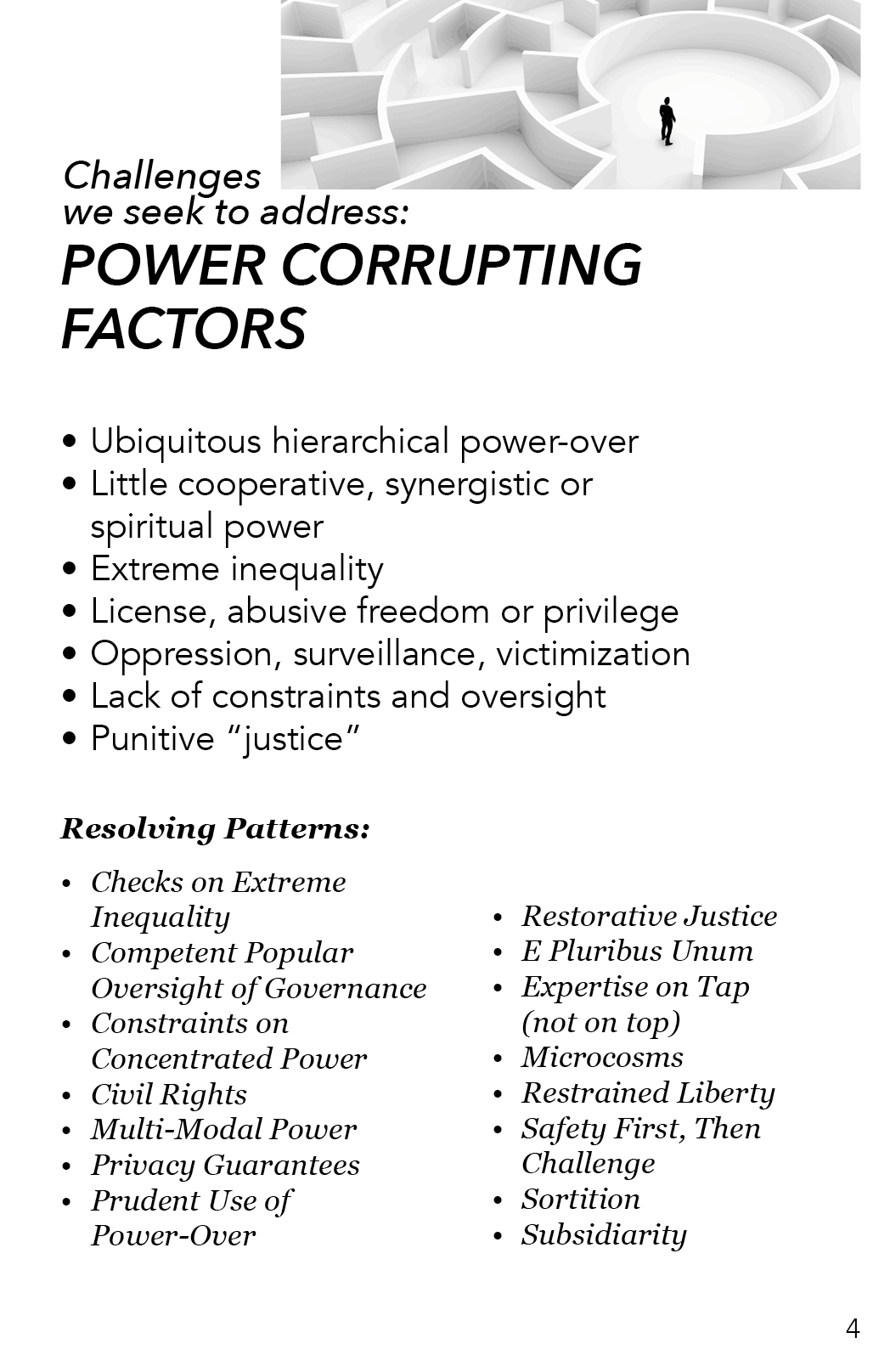 AAA - Power Corrupting Factors