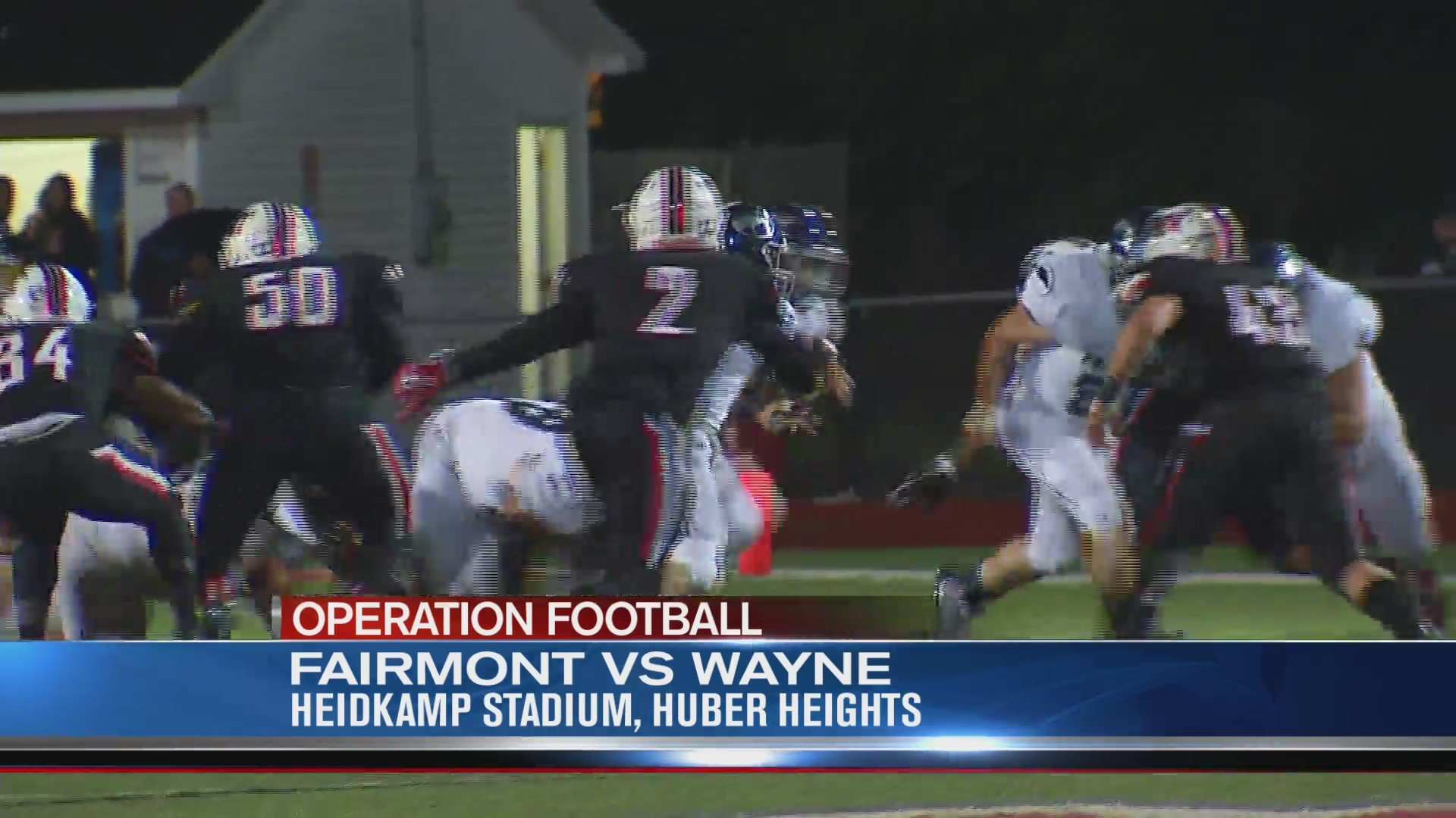 Operation Football Week 8: Fairmont at Wayne