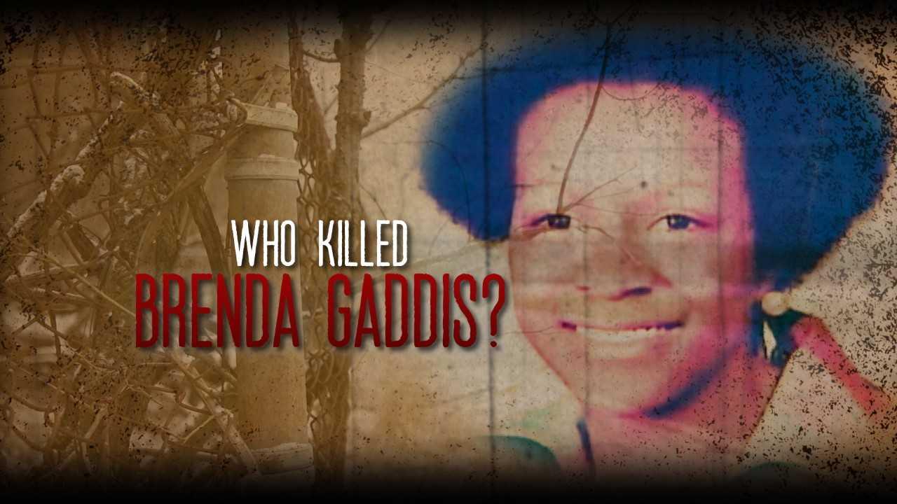 WHO KILLED BRENDA GADDIS_1548945012057.jpg.jpg
