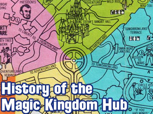 Wdw Radio Show 357 History Of The Magic Kingdom Hub In Walt