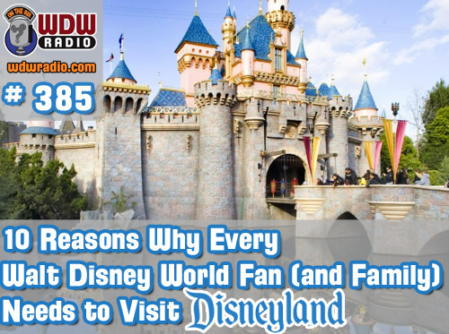 10-reasons-why-every-Walt-Disney-World-fan-family-needs-to-visit-disneyland