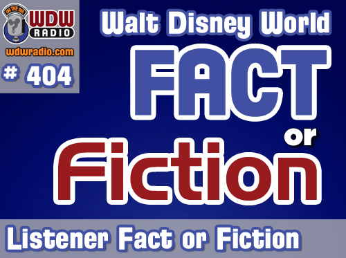 404---Walt-Disney-World-Fact-or-Fiction