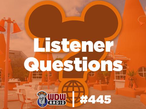 wdw-radio-disney-podcast-445-listener-questions