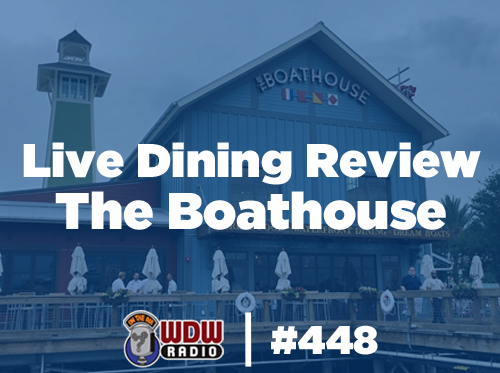Live-Dining-Review-The-Boathouse-Disney-Springs-WDW-Radio-Lou-Mongello