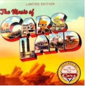 The Music of Cars Land limited edition cd cover