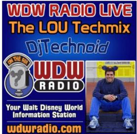 WDW Radio Live The LOU Techmix - DJTechnoid Techmix cover