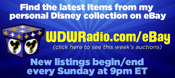 wdwradio-mongello-disney-ebay-auctions