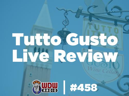 wdw-radio-458-Tutto-Gusto-Live-Review-mongello