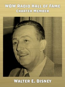 Walt Disney - WDW Radio Hall of Fame