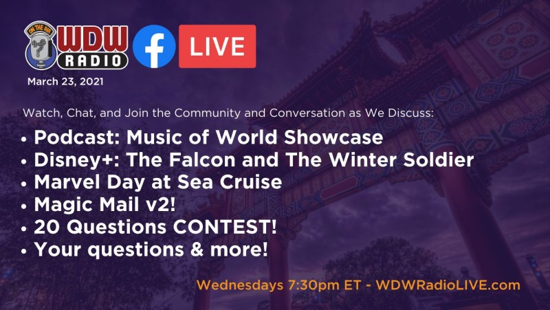 Podcast: Music of World Showcase 🔅 Disney+: The Falcon and The Winter Soldier 🔅 Top Five LIVE 🔅 Marvel Day at Sea Cruise 🔅 Magic Mail v2! 🔅 20 Questions CONTEST! 🔅 Your questions & more!