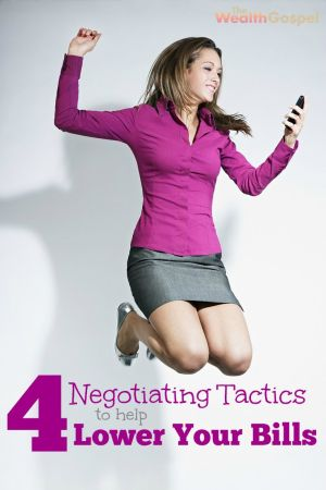 Not all pricing is firm. In fact, a lot of things are negotiable - even your monthly bills. Try these 4 negotiating tactics and lower your bills today.