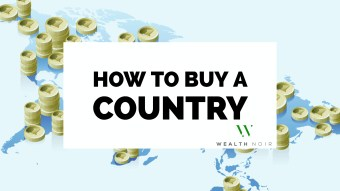 How to Buy A Country