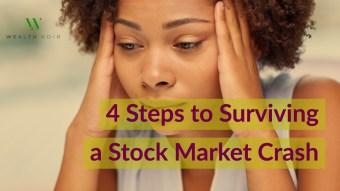 4 Steps to Surviving a Stock Market Crash