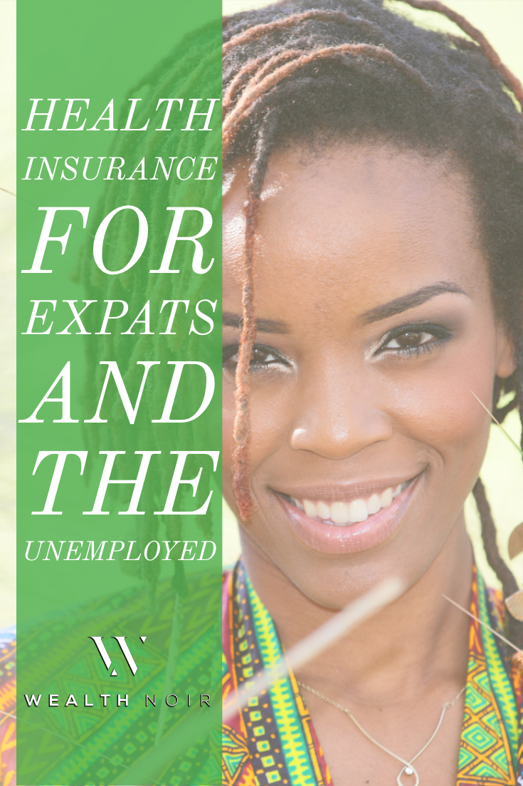 Health Insurance for Expats and the Unemployed