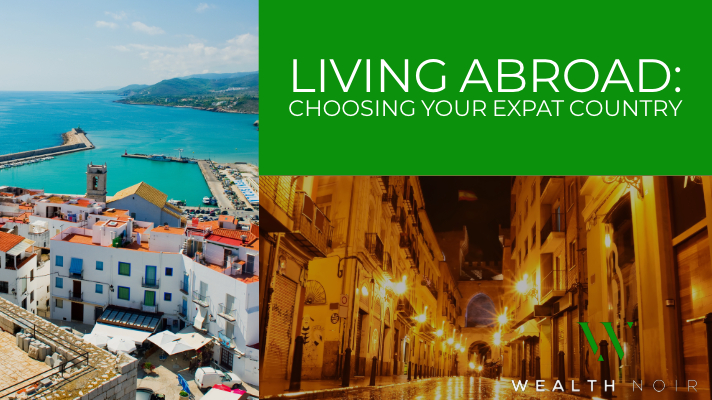Living Abroad Choosing Your Expat Country